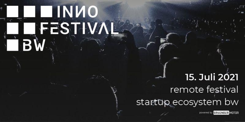 Gründermotor: INИO FESTIVAL BW